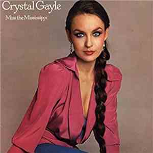 Crystal Gayle - Miss The Mississippi download flac mp3