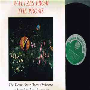 The Vienna State Opera Orchestra Conducted By René Leibowitz - Waltzes From The Proms download flac mp3