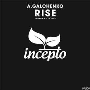 A.Galchenko - Rise download flac mp3