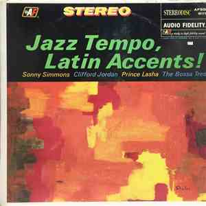 Sonny Simmons, Clifford Jordan, Prince Lasha, The Bossa Tres - Jazz Tempo, Latin Accents! download flac mp3