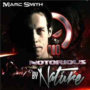 Marc Smith - Notorious By Nature download flac mp3
