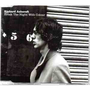 Richard Ashcroft - Break The Night With Colour download flac mp3