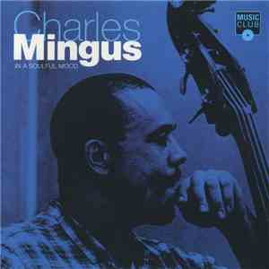Charles Mingus - In A Soulful Mood download flac mp3