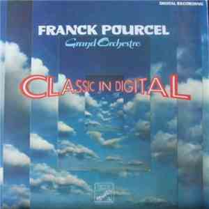 Franck Pourcel Grand Orchestre - Classic In Digital download flac mp3