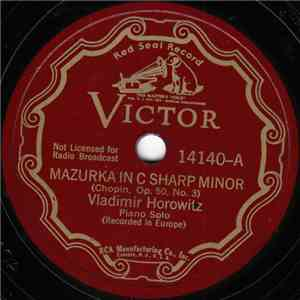 Vladimir Horowitz - Mazurka In C Sharp Minor (Op. 50, No. 3) / Etude In C Sharp Minor (Op. 10, No. 4), Etude In G Flat Major (Op. 10, No. 5) download flac mp3