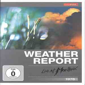 Weather Report - Live At Montreux 1976 download flac mp3
