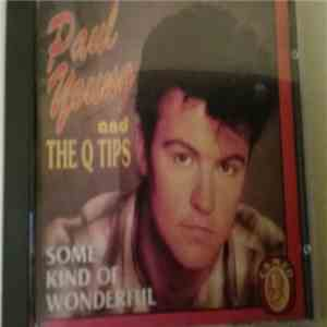 Paul Young And The Q Tips - Some Kind Of Wonderful flac mp3 download