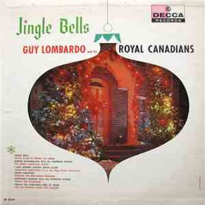 Guy Lombardo And His Royal Canadians - Jingle Bells download flac mp3