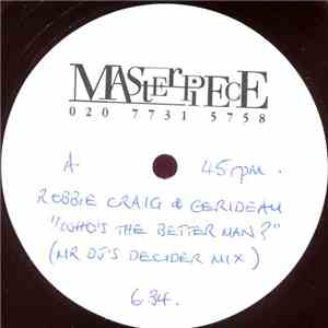 Robbie Craig & Gerideau - Who's The Better Man? (Mr DJ's Decider Mix) download flac mp3