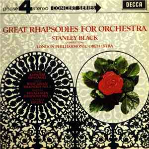 Stanley Black Conducting London Philharmonic Orchestra - Great Rhapsodies For Orchestra download flac mp3
