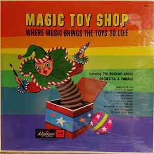 The Rocking Horse Players And Orchestra - Magic Toy Shop download flac mp3