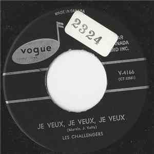 Les Challengers - Je Veux Je Veux Je Veux flac mp3 download