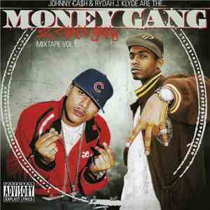 Johnny Ca$h & Rydah J. Klyde Are The... Money Gang - 2 Chain Gang - Mixtape Vol. 1 download flac mp3