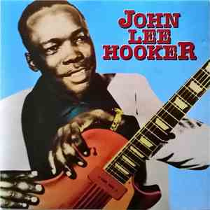 John Lee Hooker - John Lee Hooker download flac mp3