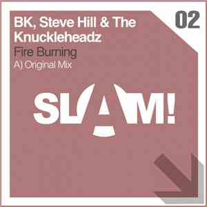 BK, Steve Hill & The Knuckleheadz - Fire Burning download flac mp3