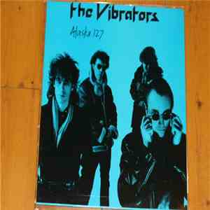 The Vibrators - Alaska 127 download flac mp3