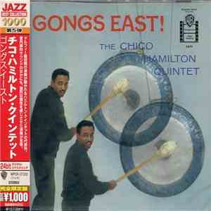 The Chico Hamilton Quintet - Gongs East! download flac mp3
