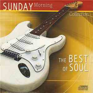 Various - Sunday Morning Collection: The Best Of Soul download flac mp3