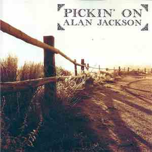 Various - Pickin' On Alan Jackson download flac mp3