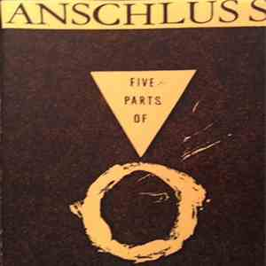 Anschluss - Five Parts Of 0 download flac mp3