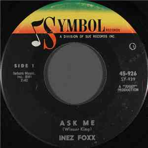 Inez Foxx - Ask Me / I See You My Love download flac mp3