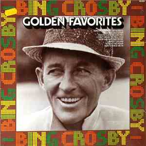 Bing Crosby - Golden Favorites download flac mp3