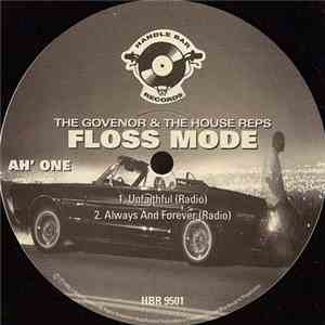The Govenor And The House Reps - Unfaithful / Always And Forever / Hustlin' Is The Final download flac mp3