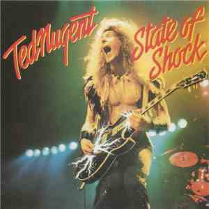 Ted Nugent - State Of Shock download flac mp3