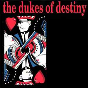 The Dukes Of Destiny - The Dukes Of Destiny download flac mp3