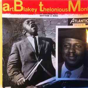 Art Blakey, Thelonious Monk - In Walked Bud, Rhythm A Ning download flac mp3