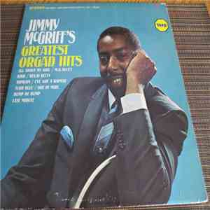 Jimmy McGriff - Jimmy McGriff's Greatest Organ Hits download flac mp3