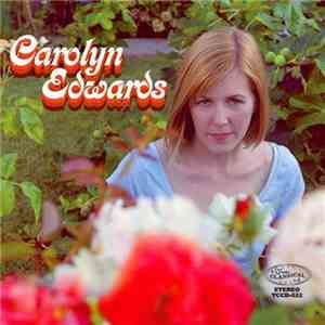 Carolyn Edwards - Carolyn Edwards download flac mp3