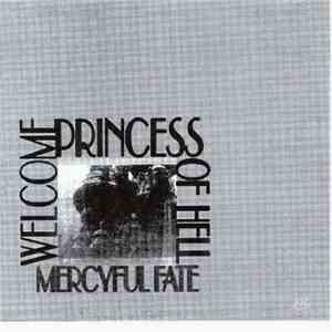 Mercyful Fate - Welcome Princess Of Hell download flac mp3