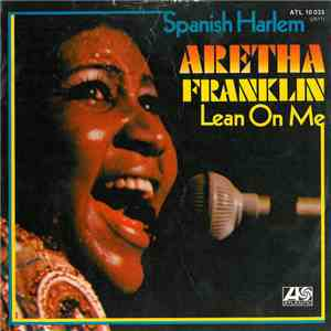 Aretha Franklin - Spanish Harlem / Lean On Me download flac mp3